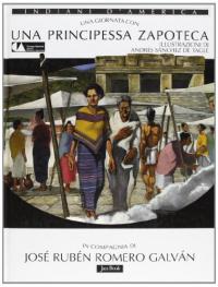 Una giornata con una principessa zapoteca