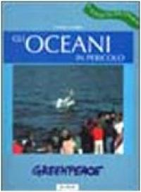 Gli oceani in pericolo