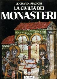 La civilta dei monasteri