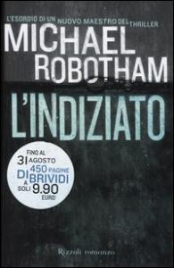L' indiziato / Michael Robotham ; traduzione di Luciana Crepax