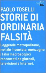 Storie di ordinaria falsita'