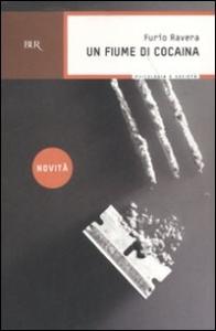 Un fiume di cocaina