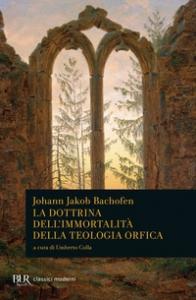 La dottrina dell'immortalita della teologia orfica