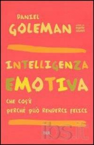 Intelligenza emotiva / Daniel Goleman