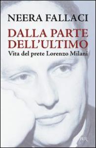 Vita del prete Lorenzo Milani