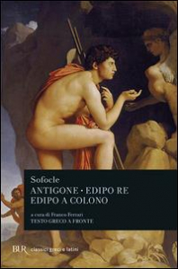Antigone, Edipo Re, Edipo a Colono