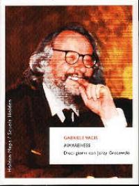 Awareness : dieci giorni con Jerzy Grotowski / Gabriele Vacis