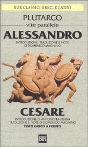 Vite parallele / Plutarco. Alessandro