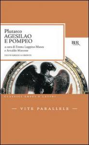 Vite parallele / Plutarco. Agesilao