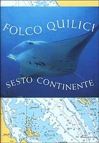 Sesto continente / Folco Quilici