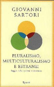 Pluralismo, multiculturalismo e estranei