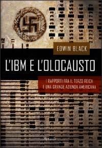 L' IBM e l'olocausto / Edwin Black