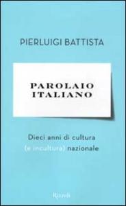 Parolaio italiano