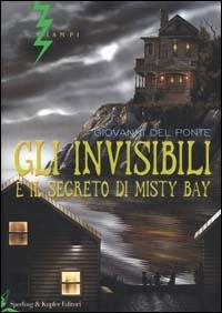 Gli Invisibili. Il segreto di Misty Bay