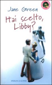 Hai scelto, Libby?