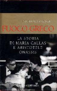 Fuoco greco / Nicholas Gage ; traduzione di Gian M. Giughese