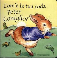 Com'è la tua coda Peter Coniglio?