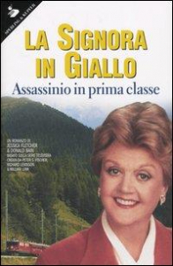 La signora in giallo. Assassinio in prima classe