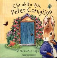 Chi abita qui, Peter Coniglio?