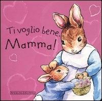 Ti voglio bene, mamma!