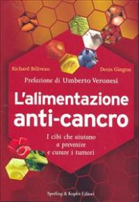 Alimentazione anti-cancro