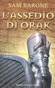 L'assedio di Orak