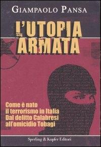 L' utopia armata