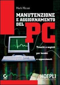 Manutenzione e aggiornamento del PC