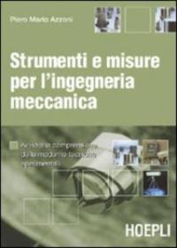 Strumenti e misure per l'ingegneria meccanica