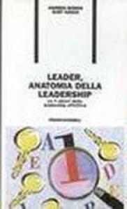 Leader, anatomia della leadership