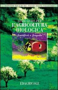 Linee guida per l'agricoltura biologica