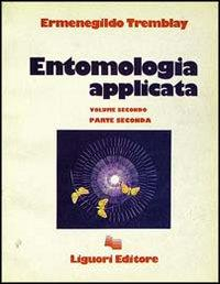 Entomologia applicata / Ermenegildo Tremblay. Vol. 2., 2.