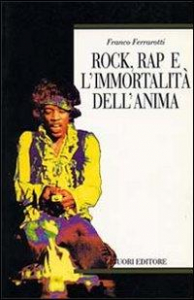 Rock, rap e l'immortalita dell'anima