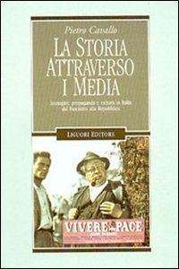 La storia attraverso i media