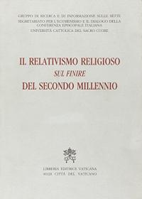 Il relativismo religioso sul finire del secondo millennio
