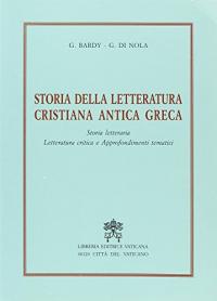 Storia della letteratura cristiana antica greca