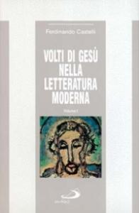 Volti di Gesù nella letteratura moderna