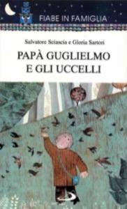 Papà Guglielmo e gli uccelli