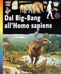 Dal Big-Bang all'Homo sapiens
