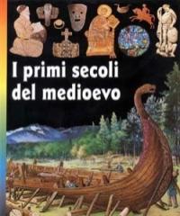 6: I primi secoli del Medioevo