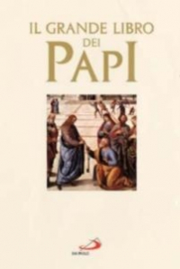 Il grande libro dei papi