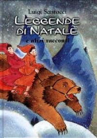 Leggende di Natale e altri racconti