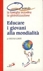 Educare i giovani alla mondialita'