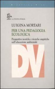 Per una pedagogia ecologica