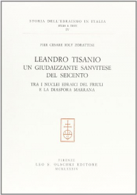 Leandro Tisanio un giudaizzante sanvitese del Seicento