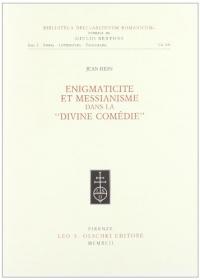 Énigmaticité et messianisme dans la Divine Comédie
