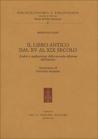 Il libro antico dal 15. al 19. secolo