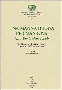 Una manna buona per Mantova