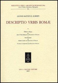 Leonis Baptistae Alberti Descriptio urbis Romae