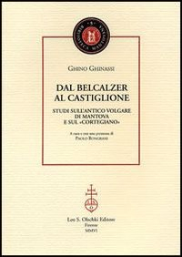 Dal Belcalzer al Castiglione